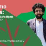 Giacomo D'Alisa: Kako onkraj paradigme nenehne rasti?